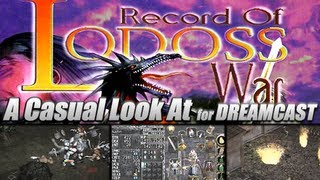A Casual Look At.. Record of Lodoss War (Dreamcast)