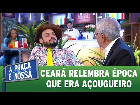Ceará relembra época que era açougueiro | A Praça é Nossa (02/11/17)