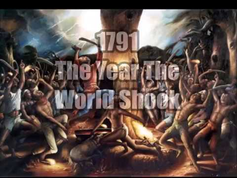 1791 - The Year The World Shook