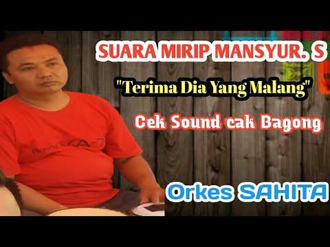 Terima dia yang malang by cek sound mr.Bagong