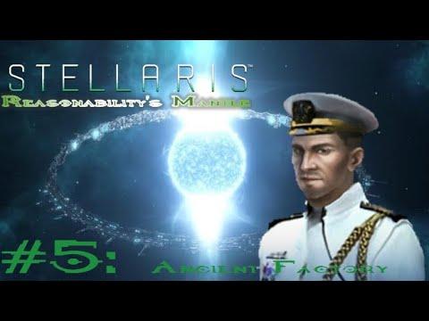 Stellaris: Responsibility's Mantle - Episode 5 | Ancient Factory |