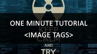How to create an Image Tag | One Minute Tutorial | HTML Code