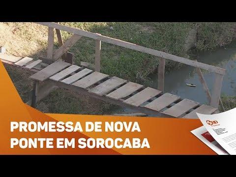 Promessa de nova ponte em Sorocaba - TV SOROCABA/SBT