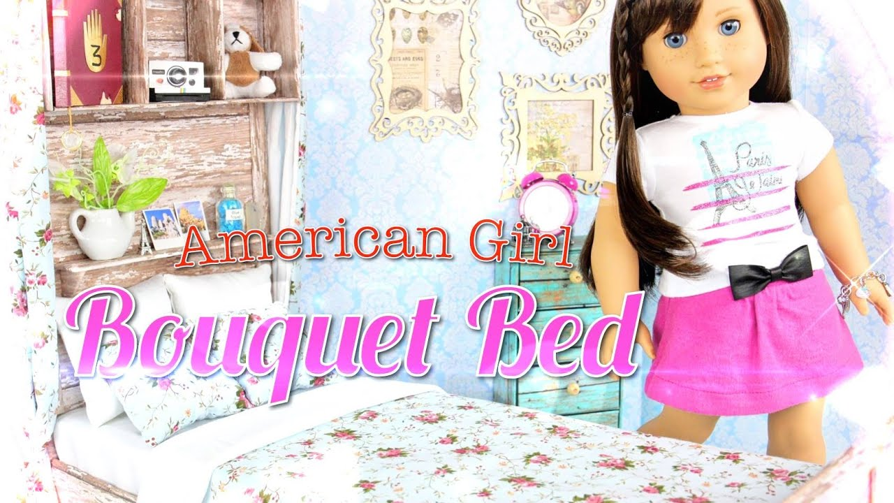 Diy How To Make Doll Bed American Girl Bouquet Bed Handmade Doll Crafts