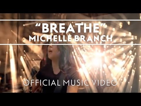 Michelle Branch - Breathe [Official Music Video]