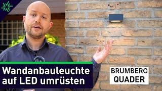 Außen- und Gartenbeleuchtung auf LED umrüsten: Wandanbauleuchte BRUMBERG QUADER