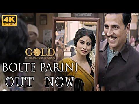 Bolte Parini Song OUT NOW | Gold | Akshay Kumar | Mouni Roy | Arko