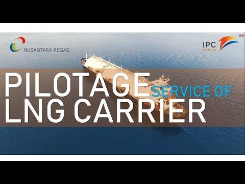 IPC MARINE -   Pilotage Service of Oil, Gas & LNG  Vessel Experiences