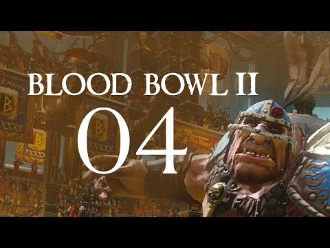 Blood Bowl 2 - Part 4 (Orc Team)