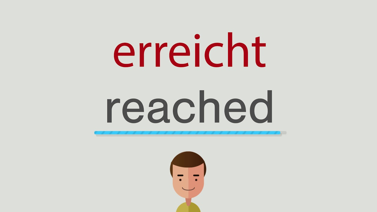 Erreicht Englisch
