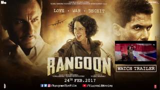 Rangoon Making Of Trailer | Shahid Kapoor | Kangana Ranaut | Saif Ali Khan
