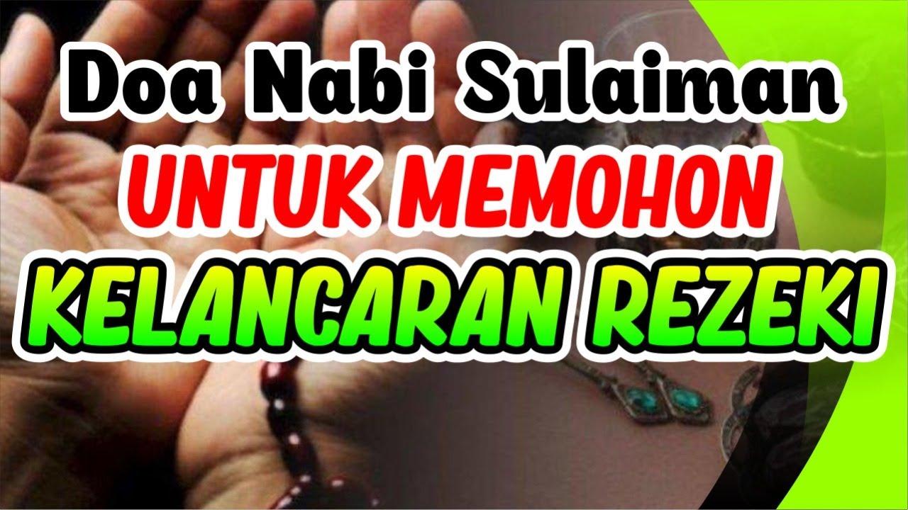 Doa Nabi Sulaiman untuk memohon kelancaran rezeki