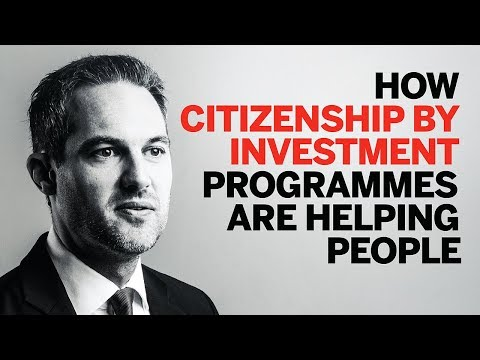 How citizenship by investment programmes are helping people