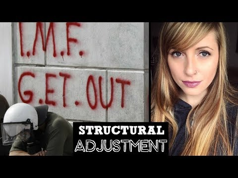 IMF, World Bank, & Structural Adjustment  |w. Mad Blender|