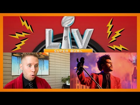 THE WEEKND 2021 SUPER BOWL LV HALFTIME SHOW PERFORMANCE FIRST VIEWING + REACTION