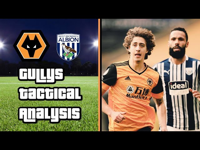 Wolves 2-3 WBA | Gully's Tactical Analysis