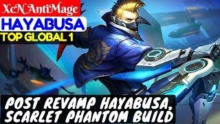 Post Revamp Hayabusa, Scarlet Phantom Build [Top Global 1 Hayabusa]   XcN AntiMage Hayabusa Gameplay