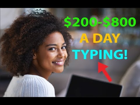 Make Money by Typing/Writing $200 to $800 per Day! EASY HACK