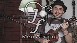 Baixar Meu Abrigo - Melim (JOSUÉ FIGUEIREDO cover)