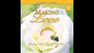 Barry Long | Making Love [Side 1]