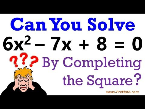 Can you solve this Quadratic Equation by Completing the Square?