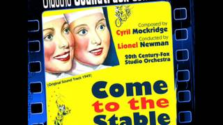 Main Title / Arrival in Bethlehem - Come to the Stable (Ost) [1949]