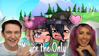 You're The Only One!   Funny Gacha Life/Gachaverse Story Reaction   W/Yammy_Xox