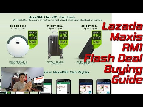 Lazada X Maxis RM1 Flash Deal Guide | Tips And Tricks On How To Buy That Successfully