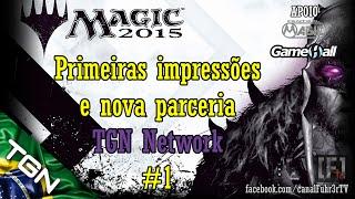 PC Gameplay: Magic The Gathering 2015 - Novo parceiro TGN Network #1