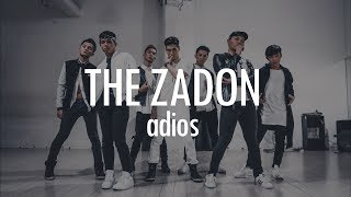 ADIOS | The Zadon (Dance Choreography)
