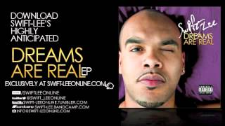 Swift-Lee - Helpless Ft. Lorraine Cato (Dreams Are Real)