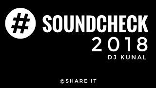 SOUNDCHECK (2017) IN BASS MIX _ DJ KUNAL PRODUCTION  ( 160kbps ) (1)