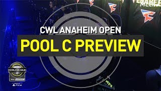 CWL Anaheim Open Pool C Preview, Presented by PlayStation!
