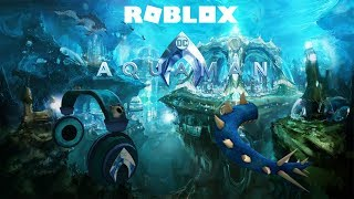 Roblox - Aquaman [Mission 2] (Prizes)