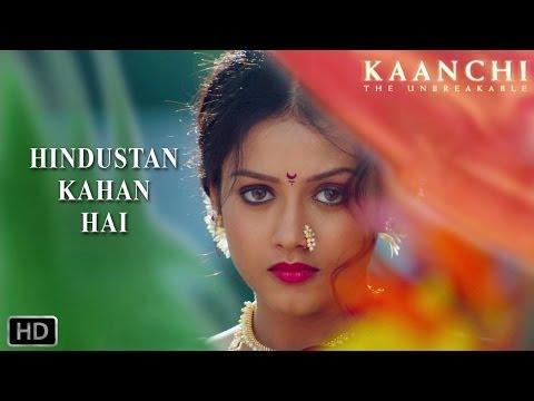 Hindustan Kahan Hai Teaser - Kaanchi -...