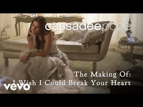 Cassadee Pope - I Wish I Could Break Your Heart (Behind The Scenes)