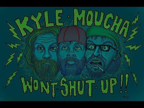 Kyle Moucha Won't Shut Up! - S2 E3 - Heyyy, Brother.