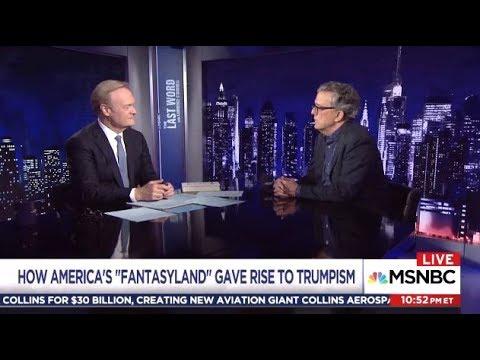 "TRUMP: The ""FANTASYLAND""  President  (MSNBC)"