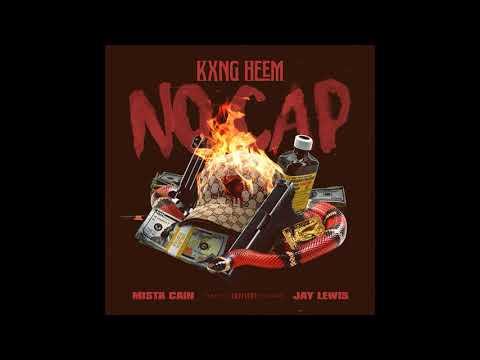 Kxng Heem feat. Mista Cain & Jay Lewis - No Cap