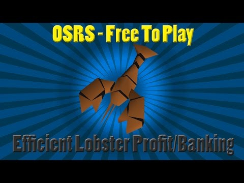 OSRS F2P - Lobster Fishing Profit/Banking Efficiency.