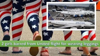 2 girls barred from United flight for wearing leggings