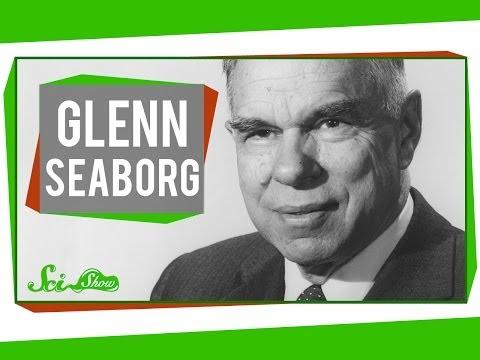 Glenn Seaborg: Shaking Up the Periodic Table