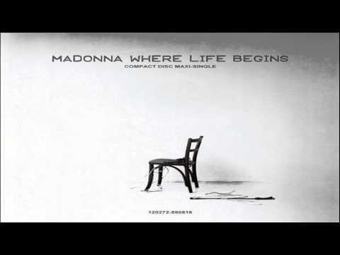 Madonna Where Life Begins (DirtyHands 12'' Mix)