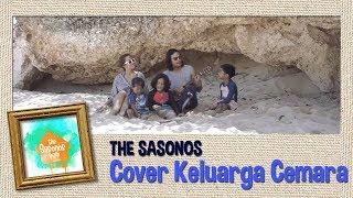 #kembalikekeluarga Cover Keluarga Cemara Ala Thesasonos
