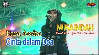 Cinta dalam Doa    Fara Arsita    Nusa Indah Real Dangdut Indonesia 2019