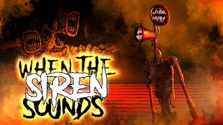 "SIREN HEAD SONG ""When the Siren Sounds"""