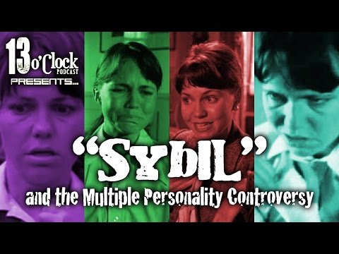 Episode 23 - Sybil and the Multiple Personality Controversy