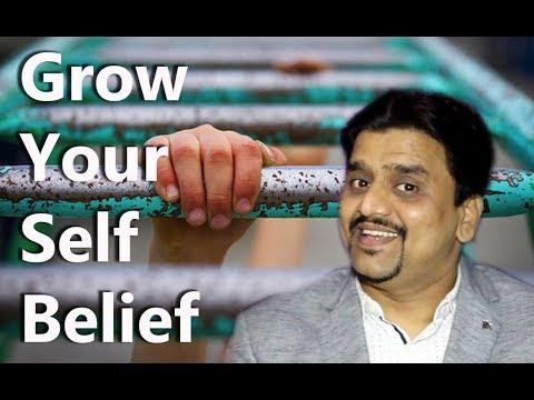 Grow your Self Belief.