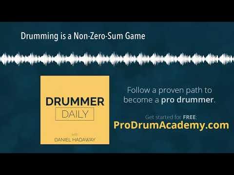 Drumming is a Non-Zero-Sum Game