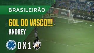 GOL (ANDREY) - CRUZEIRO X VASCO - 06/06 - BRASILEIRÃO 2018